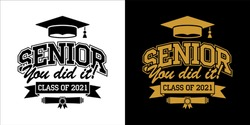 Senior Class of 2021 for greeting, invitation card. Text for graduation design, congratulation event, T-shirt, party, high school or college graduate. Illustration, vector on transparent and black bac