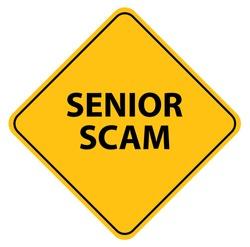 senior scam sign on white background