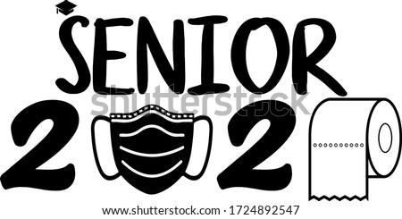 senior 2020 with toilet paper
