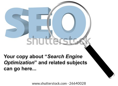 SEO and Magnifying Glass Background for your copy on Search Engine Optimization, keywords, website searches, and related topics.