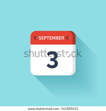 September 3. Isometric Calendar Icon With Shadow.Vector Illustration,Flat Style.Month and Date.Sunday,Monday,Tuesday,Wednesday,Thursday,Friday,Saturday.Week,Weekend,Red Letter Day. Holidays 2017.