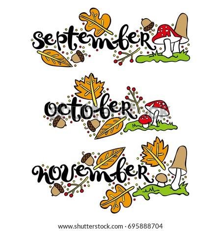 September. October. November. Mushrooms, autumn leaves, acorns, berries. Isolated vector objects on white background.