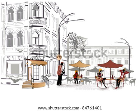 Series of street cafes in the city with musician