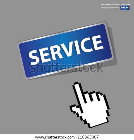 Service Button,sign with hand cursor,Vector