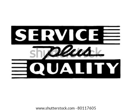Service Plus Quality - Retro Ad Art Banner