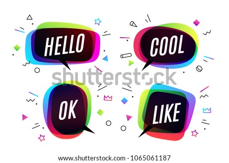 Set. Banner, speech bubble, poster and sticker concept, geometric style with text Hello, Cool, Ok and Like. Icon message speech bubble for banner, poster, web. White background. Vector Illustration