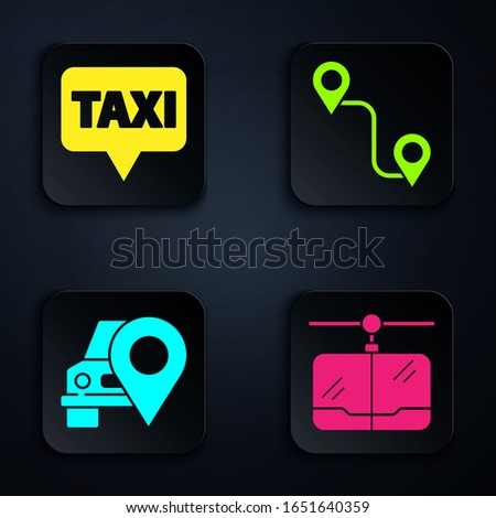 Set Cable car, Map pointer with taxi, Map pointer with taxi and Route location. Black square button. Vector