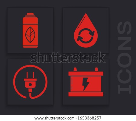 Set Car battery, Recycling plastic bottle, Recycle clean aqua and Electric plug icon. Vector