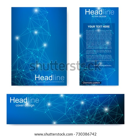 Set flyer, brochure size A4 template,banner. Molecular structure with connected lines and dots. Scientific pattern atom DNA with elements for magazine, leaflet, cover, poster design