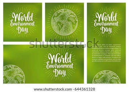 Set horizontal, vertical, square posters World environment day with lettering and earth. Vintage engraving hand drawn illustration isolated on a green background.
