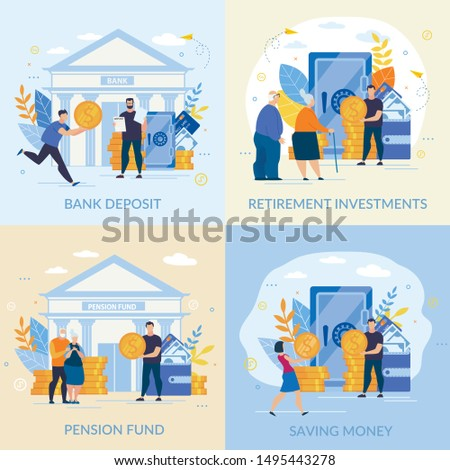 Set Informative Flyer Inscription Saving Money. Banner is Written Bank Deposit, Retirement Investments, Pension Fund.  Profitable Investment. Young and Old People Carry their Gold Coins to Bank.