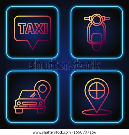 Set line Map pointer with taxi, Map pointer with taxi, Map pointer with taxi and Scooter. Gradient color icons. Vector