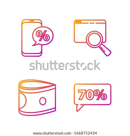 Set line Seventy discount percent tag, Stacks paper money cash, Percent discount and phone and Search in a browser window. Gradient color icons. Vector