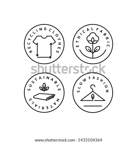 Set Linear Icon Slow Fashion. Vector Logo, badge for eco-friendly manufacturing. Symbol of the natural and quality clothes. Recycling clothes. Conscious fashion. Ethical and eco Sustainable Materials.