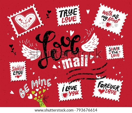 Set Love mail, hand-drawn lettering. The inscription Love in the style of a postage stamp. Stamps with hand-drawn love quotes: share the love, with all my heart, be mine