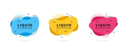 Set of abstract liquid shape vector illustration template. Fluid flat color design. Ready use for print and web design