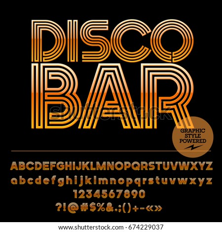 Set of alphabet Letters, Numbers and Punctuation symbols. Font contains Graphic Style. Vector icon with text Disco Bar
