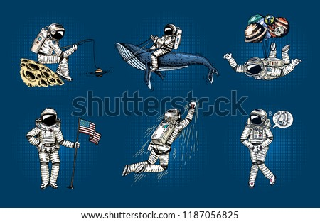 Set of Astronauts in space pop art. Collection soaring spaceman with flag, whale and balloons. dancer musician adventure in the galaxy. Homeless traveler engraved hand drawn comic sketch.