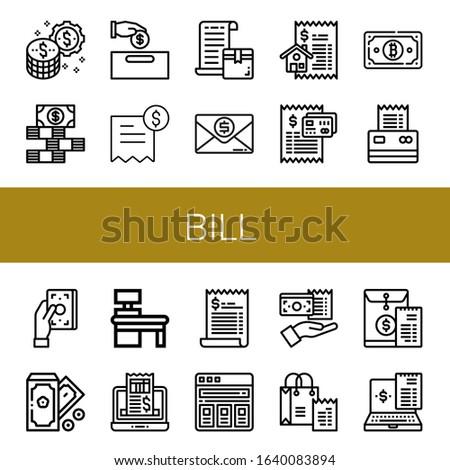 Set of bill icons. Such as Money, Dollar bills, Invoice, Bill, Cash register, Receipt, Price list , bill icons