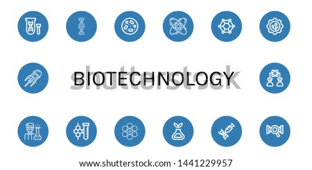 Set of biotechnology icons such as Genetical, Dna, Petri dish, Atom, Molecular, Nanotechnology, Chemist, Chemistry, Science, Bioengineering , biotechnology