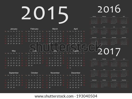 Set of black european 2015 2016 2017 year vector calendars Week starts from Sunday