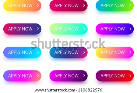 Set of bright colorful apply now buttons isolated on white background. Vector illustration.