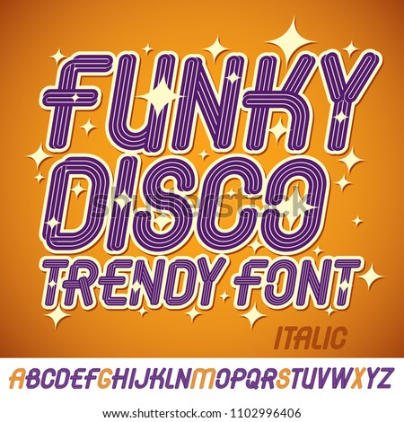 Set of bright italic vector upper case funky English alphabet letters isolated best for use in logotype design for festival announcement Stock fotó ©