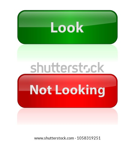 Set of buttons, vector illustration. Green, red button isolated on white background, for applications or websites on the Internet. Inscriptions to look, do not look. The image of the falling shadow.