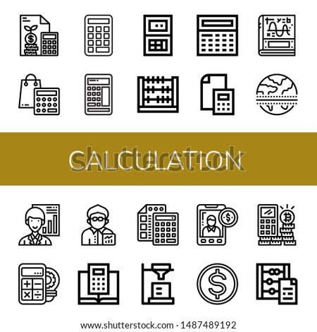 Set of calculation icons such as Calculator, Abacus, Calculus, Equator, Analyst, Broker, Accounting, Budget , calculation