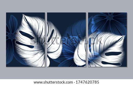 Set of 3 canvases for wall decoration in the living room, office, bedroom, kitchen, office. Home decor of the walls. Floral background with  leaves monstera. Element for design.