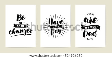 Set of 3 cards or posters with typography. Usable as flyer, banner or postcard. Vector lettering design. Scrapbooking or journaling cards with quotes.