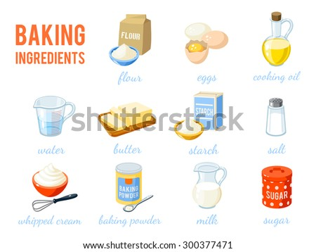 Set of cartoon food: baking ingredients - flour, eggs, oil, water, butter, starch, salt, whipped cream, baking powder, milk, sugar. Vector illustration, isolated on white, eps 10.
