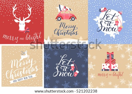 Set of 6 Christmas and New Year Calligraphy: Merry and Bright, Merry Christmas, Let it Snow. Good for design, cards or posters. Vector hand drawn lettering. Seasonal holiday decoration.