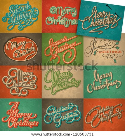 set of 12 Christmas retro cards, vector; all texts are hand-lettered - handmade calligraphy; grunge effect in separate layer;