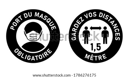 Set of Circular Sticker Signs against Coronavirus in French 'Port Du Masque Obligatoire' (Face Masks Required) and 'Gardez Vos Distances' (Keep Your Distance) 1,5 Meters. Vector Image. Photo stock ©