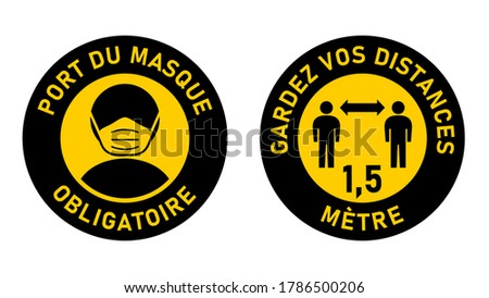 Set of Circular Sticker Signs against Coronavirus in French 'Port Du Masque Obligatoire' (Face Masks Required) and 'Gardez Vos Distances 1,5 Metre' (Keep Your Distance 1,5 Meters). Vector Image. Photo stock ©