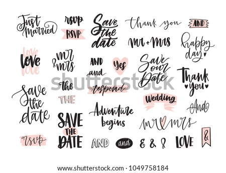 Set of creative wedding lettering or inscriptions written with decorative calligraphic font. Bundle of phrases, words, ampersands decorated with cute romantic elements. Hand drawn vector illustration