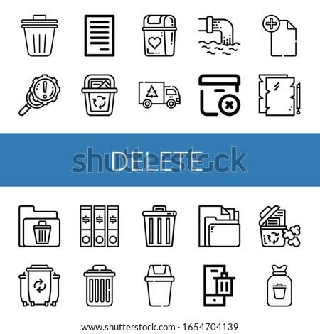 Set of delete icons. Such as Trash bin, Error, File, Recycle bin, Bin, Garbage, Waste, Delete package, Delete, Trash, Rubbish , icons