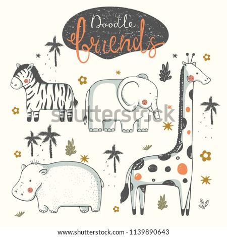 set of doodle animals.Zebra; Elephant; Hippopotamus; Hippo; Giraffe;cartoon hand drawn vector illustration.