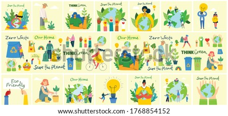 Set of eco save environment pictures. People taking care of planet collage. Zero waste, think green, save the planet, our home hand written text in the modern flat design