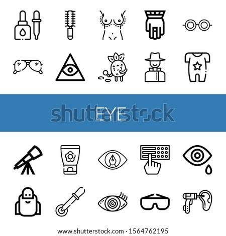 Set of eye icons. Such as Eyedropper, Sunglasses, Hair brush, Freemasonry, Breast enlargement, Detective, Hamsa, Glasses, Body, Telescope, Wise, Face cream, Pipette , eye icons