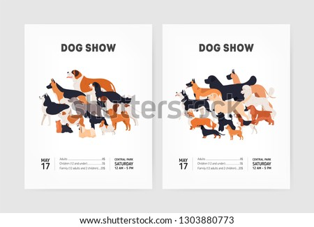 Set of flyer or poster templates for conformation dog show with cute funny doggies of various breeds and place for text. Colorful vector illustration in flat cartoon style for event announcement.