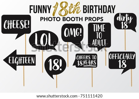 Set of Funny eighteen Birthday photobooth Vector Props. Black color with white Marker text and signs Lol, Drunk, Cheers, OMG, Officialy, Look who is, Dirty, Happy Birthday, Cheese on sticks.