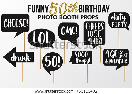 Set of Funny fifty Birthday photobooth Vector Props. Black color with white Marker text and signs Lol, Drunk, Cheers, OMG, Sooo Happy,  Age is just a number, Dirty, Cheese on sticks.