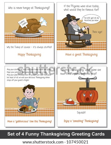 Set of 4 Funny Thanksgiving Greeting Cards.  Simply print off, cut and crease and send to your family and friends. - stock vector