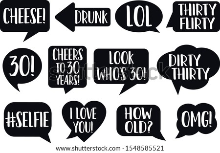 Set of Funny Thirty Birthday photobooth Vector Props On Sticks. Black color with white text chalkboard signs photo bomb, selfie, Drunk, Cheese, OMG, Thirty Flirty Dirty, How old, cheers!