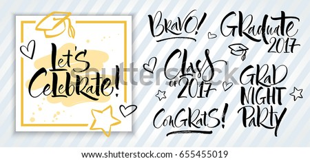 Set of graduation labels. Hand drawn lettering for graduation design, congratulation event, party, or photo overlays. Modern calligraphy, brush painted letters. Vector illustration.