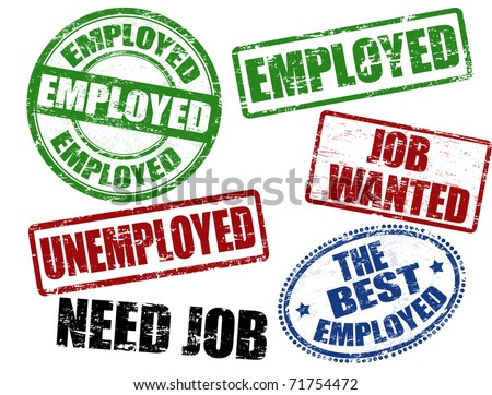 Set of grunge rubber stamps with employed, unemployed,need job and job wanted written inside
