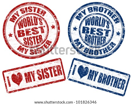 Set of grunge rubber stamps with text world's best sister and brother inside,vector illustration