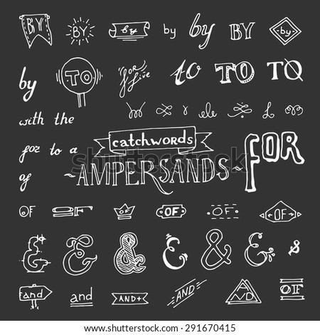 Set of hand drawn ampersands isolated on chalkboard background.